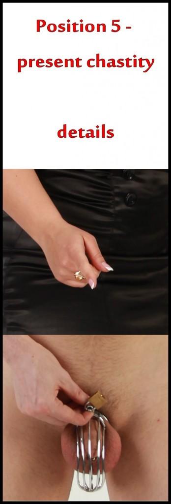 5 present chastity details